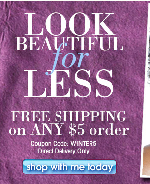 Look Beautiful for Less with AVON!  FREE Shipping on ANY $5 Order Enter Coupon Code: WINTER5 Direct Delivery Only