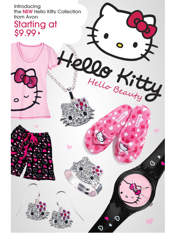 Hello Kitty. Hello Beauty. Introducing the New Hello Kitty Collection from Avon Starting at $9.99