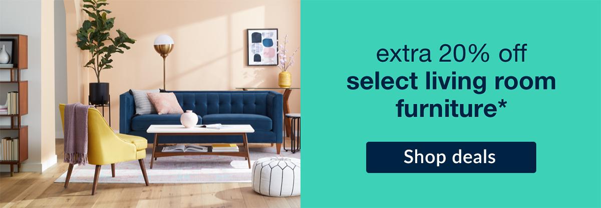 Extra 20% off select living room furniture! Shop deals!